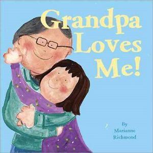 Grandpa Loves Me - Must Read Toddler Books