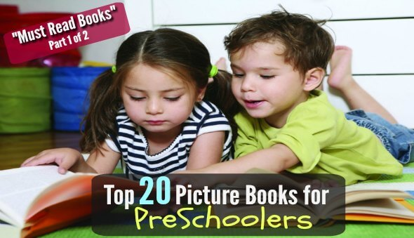 "Top 20 ""Must Read"" Picture Books for Preschoolers – Part 1 of 2"