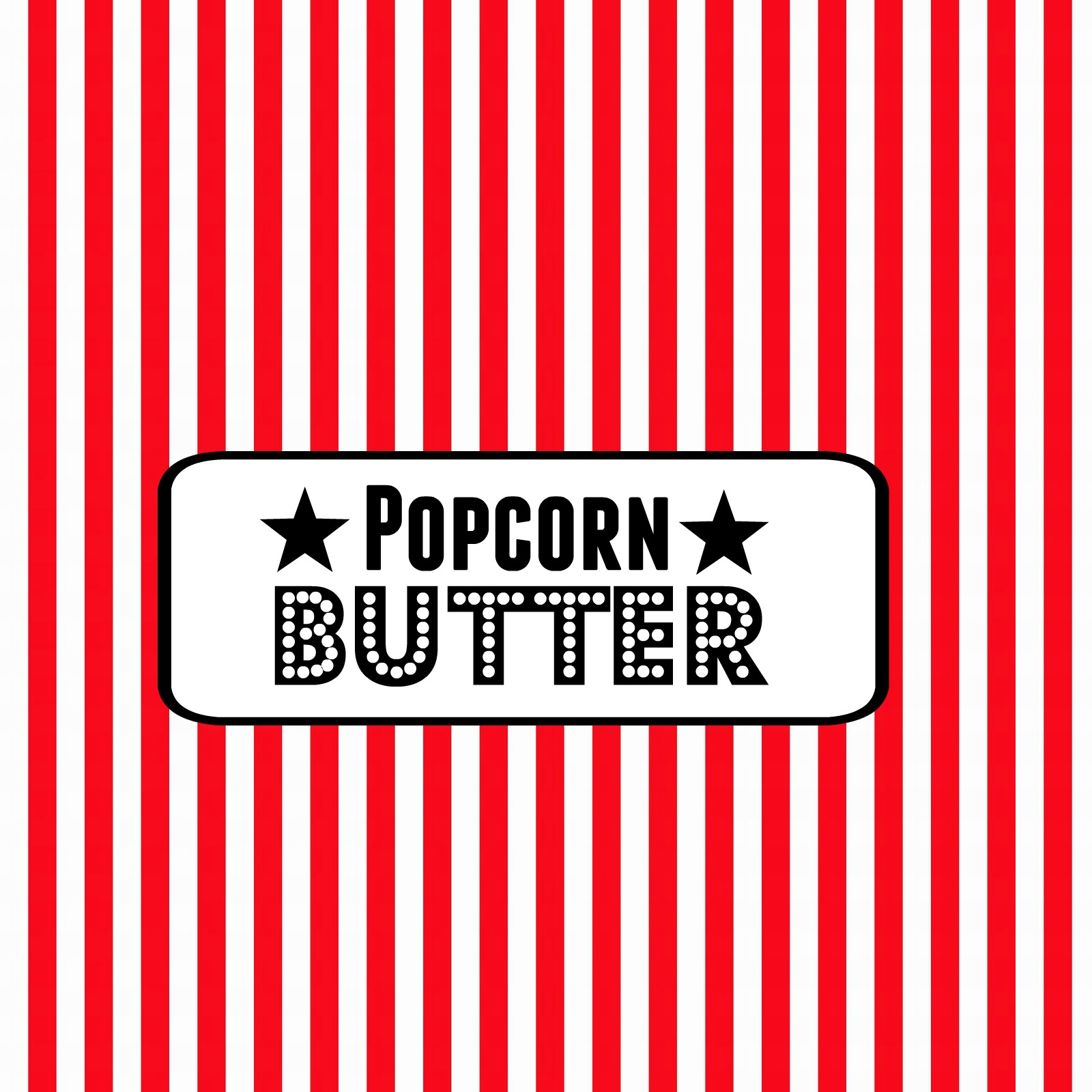 2 Movie Night Ticket Butter Popcorn Food Label Free Printable