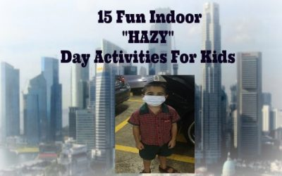 "15 Fun Indoor ""Hazy"" Day Activities For Kids"