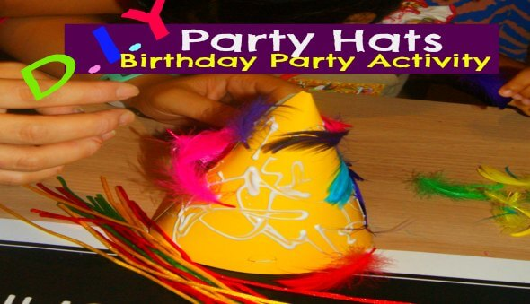 D.I.Y Party Hats – Birthday Party Activity for Kids