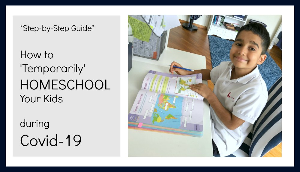 How to 'Temporarily' Homeschool Kids during Covid-19 / A Step-by-Step Guide