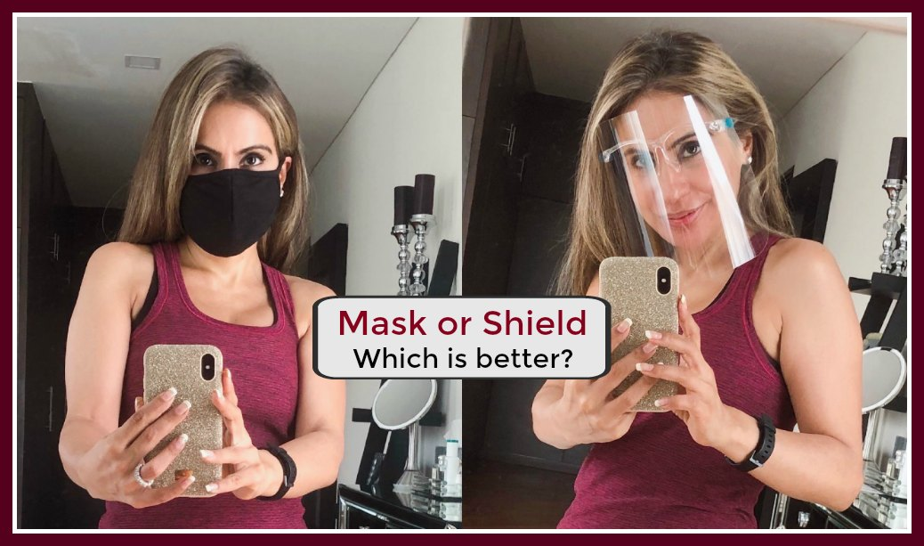 Mask or Shield? Which is better for Kids? Which is better for You?